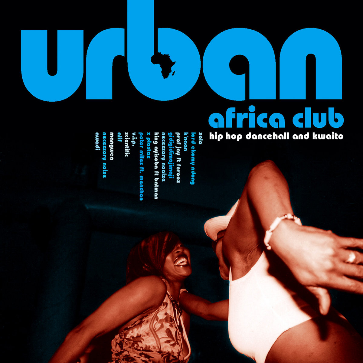 Urban Africa Club – Hiphop, Dancehall & Kwaito | Outhere Records