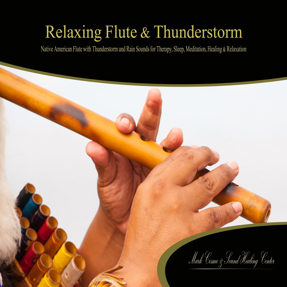 Relaxing Flute & Thunderstorm: Native American Flute with