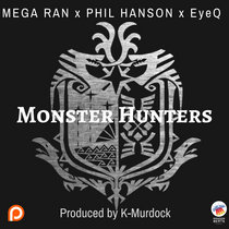 Monster Hunters (feat. Phil Hanson and EyeQ) cover art