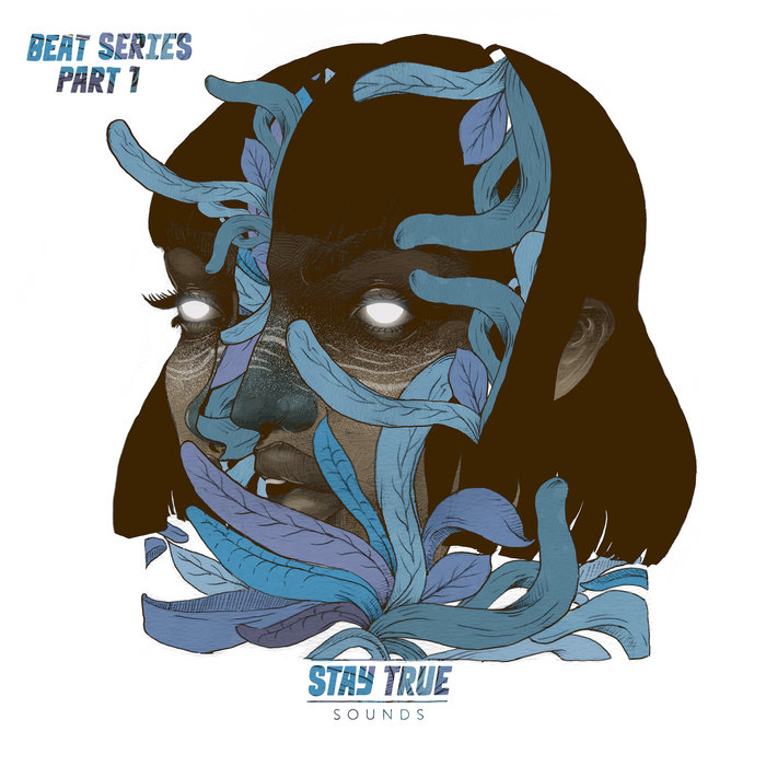 Stay True Beat Series Vol. 1 Compiled By Kid Fonque & Daev Martian, by Stay True Sounds