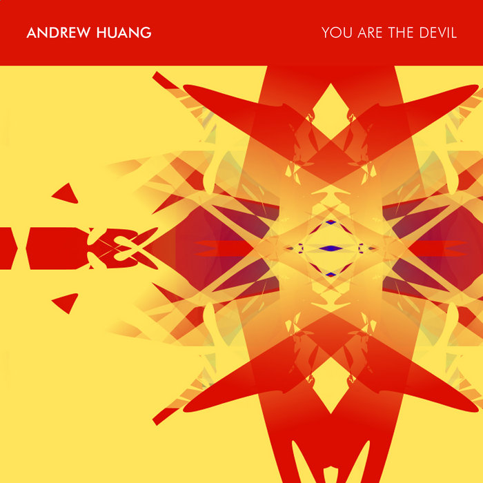 You Are The Devil | Andrew Huang