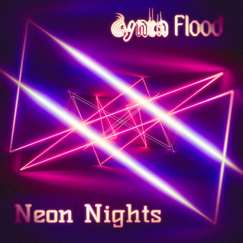 Neon Nights (single) by Synth Flood
