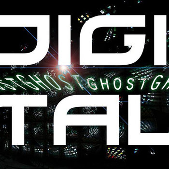 Digital Ghost by Digigost