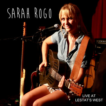 Live at Lestat's West by Sarah Rogo