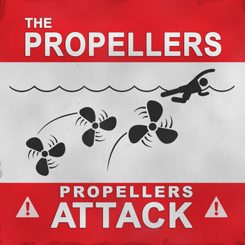 Propellers Attack by The propellers