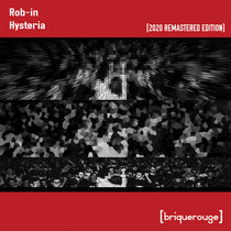 [BR095] : Rob-In - Hysteria ep [2020 Remastered Special Edition] cover art