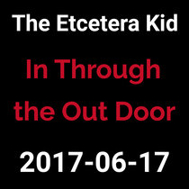 2017-06-17 - In Through the Out Door (live show) cover art