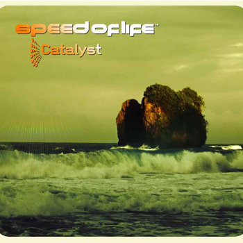 Catalyst by Speed Of Life