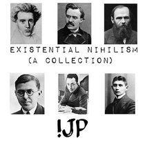 Existential Nihilism - a collection cover art