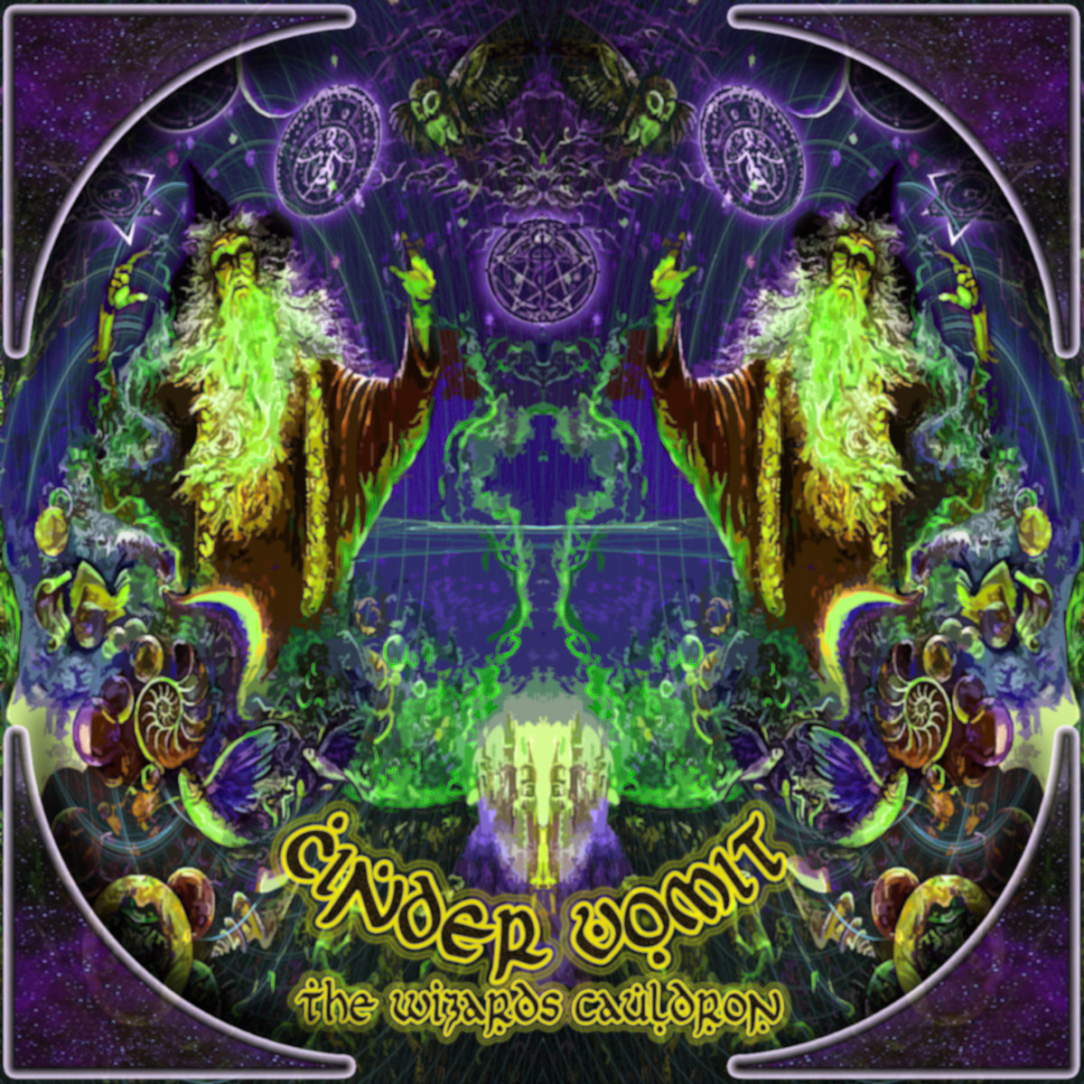 CINDER VOMIT - The Wizards Cauldron (Anomalistic Records