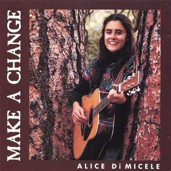 Make A Change by Alice DiMicele