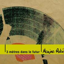 3 mètres dans le futur (Comp, 2000-2005) cover art