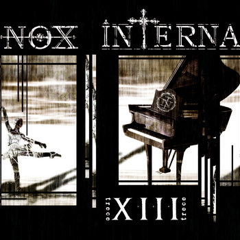 XIII (Trece) by Nox Interna