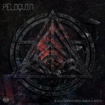 Peloquin - Kaleidoscopic Obscurity cover art