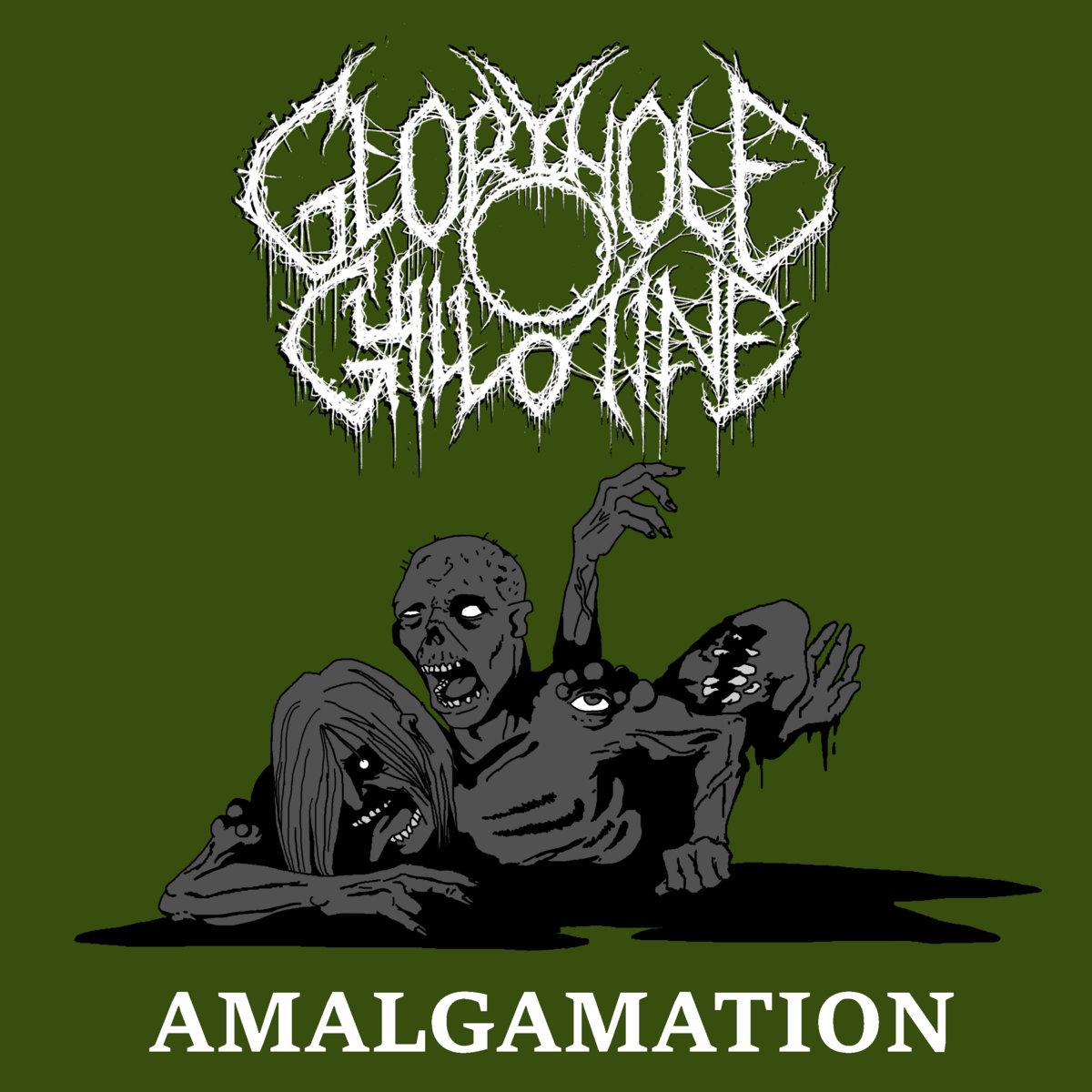amalgamation | gloryhole guillotine