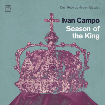 Season of the King by Ivan Campo