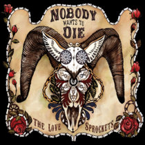 Nobody Wants To Die cover art
