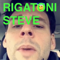 Rigatoni Steve cover art