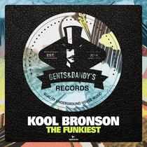 Kool Bronson - The Funkiest cover art