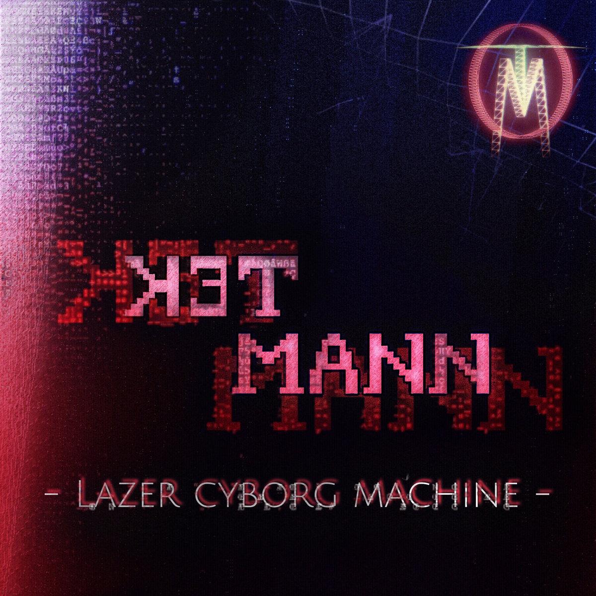 Tekmann – Lazer Cyborg Machine EP