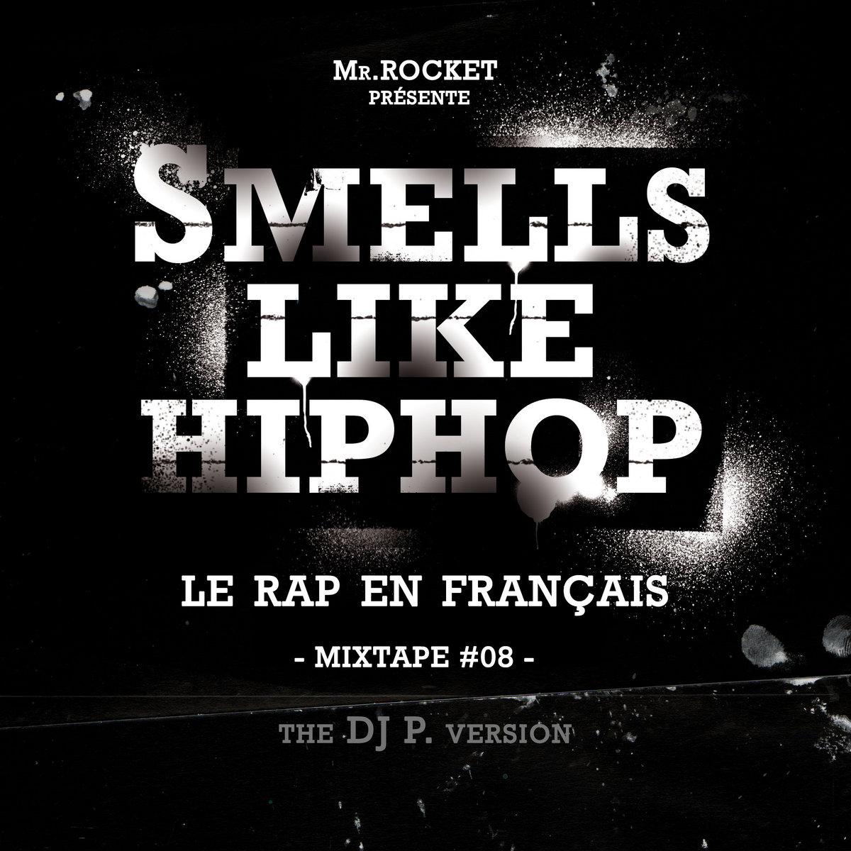 Smells Like Hip Hop - Le Rap En Français