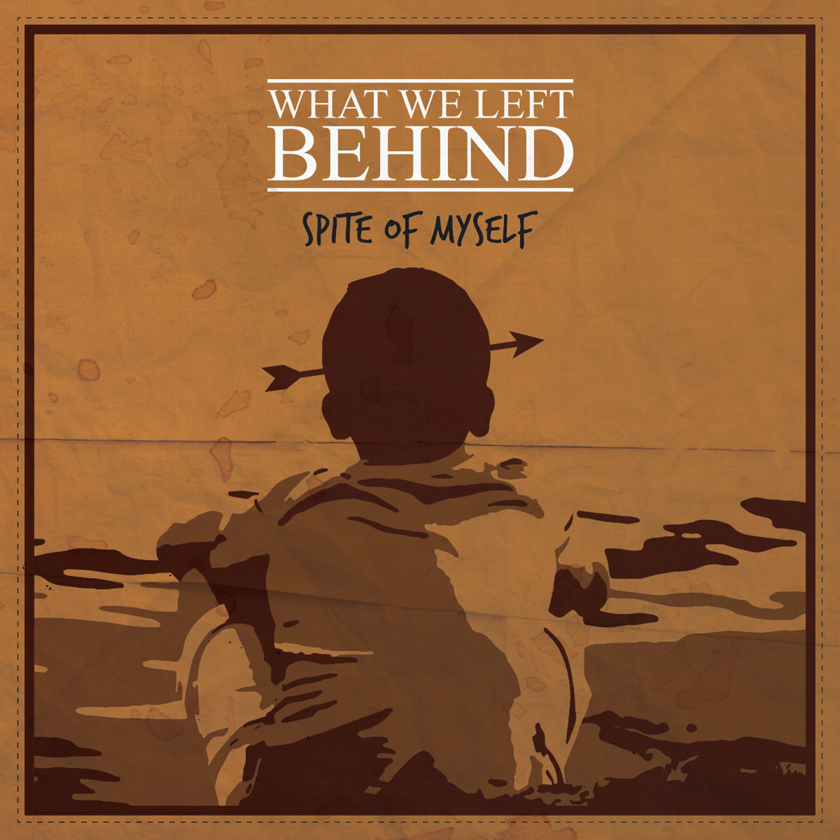 What We Left Behind - Spite of Myself [single] (2019)
