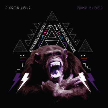 Chimp Blood by Pigeon Hole
