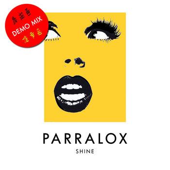 Parralox - Shine (Demo)