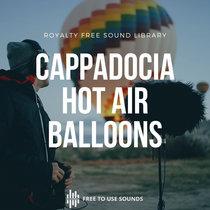 Hot Air Balloon Sound Effects! Cappadocia, Turkey cover art