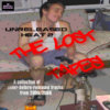 Unreleased Heat 2: The Lost Tapes Cover Art