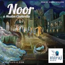 Noor - a Muslim Cinderella (7+) cover art