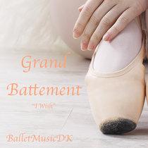Grand Battement (I Wish - Stevie Wonder) - Pop Songs for Ballet Class cover art