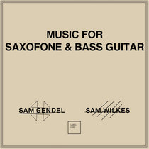 Music for Saxofone and Bass Guitar cover art