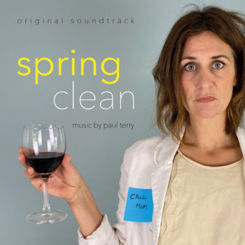 Spring Clean (Original Soundtrack) by Paul Terry