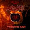 'Maggots' (2014)- Promotional Album Cover Art