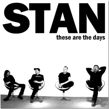 THESE ARE THE DAYS by STAN