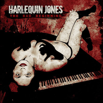 The Bad Beginning by Harlequin Jones