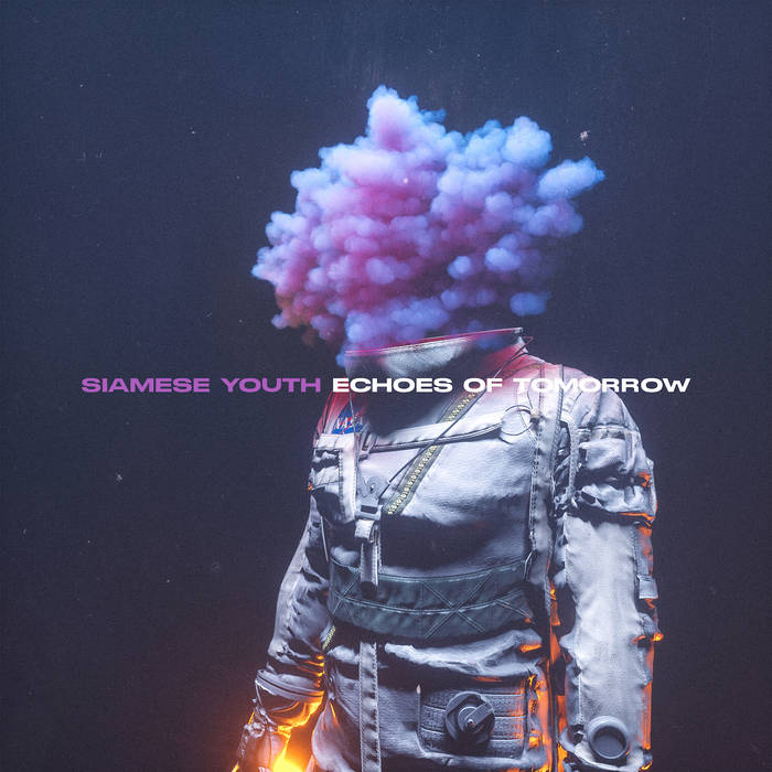 a0444866824 16 - Echoes of Tomorrow by Siamese Youth : Official Album Review