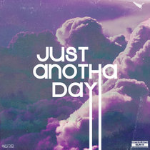 Just Anotha Day cover art