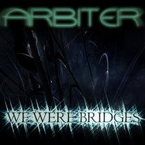 We Were Bridges (single) cover art