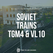 Soviet Train Sound Library   TGM 4 And VL10 Freight Trains cover art