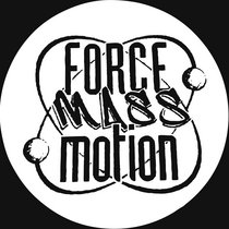 Force Mass Motion EP (Remix) cover art