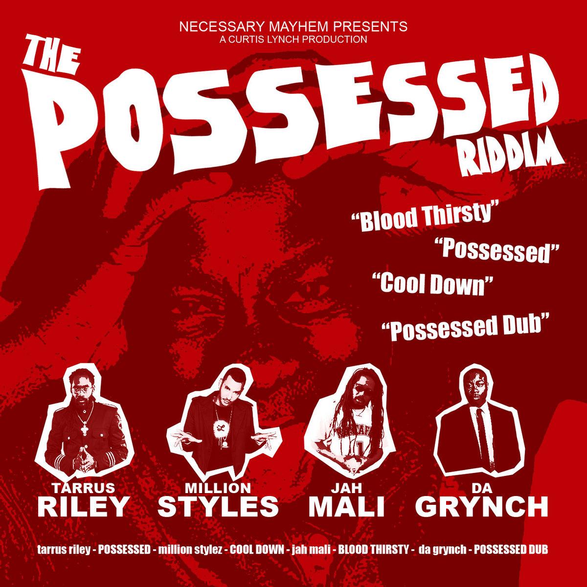 The Possessed Riddim | Necessary Mayhem