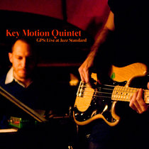 Live at Jazz Standard - Key Motion Quintet [2011] cover art