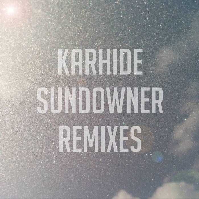 Sundowner Remixes