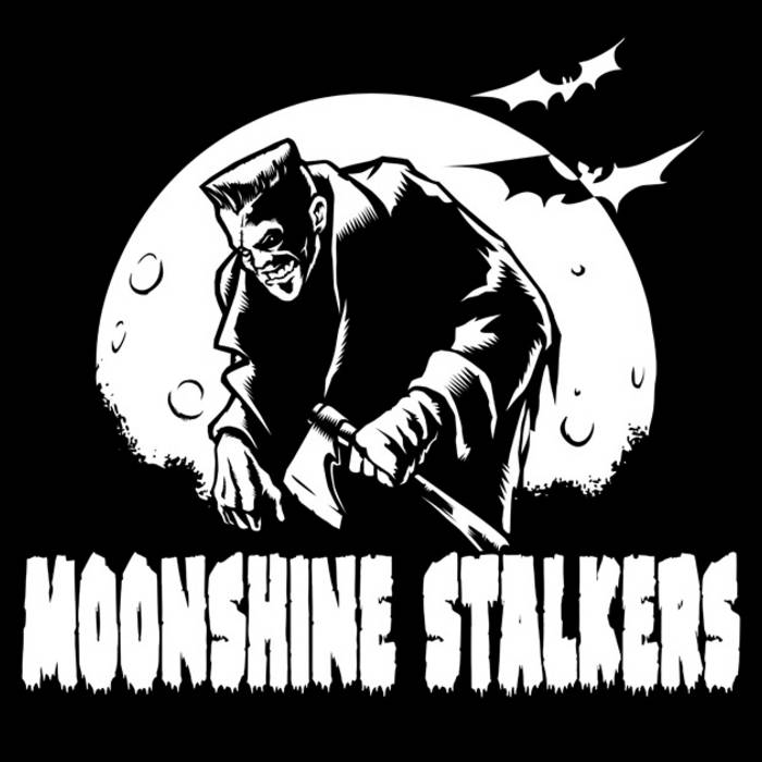 By The Moonshine Stalkers