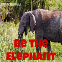 Be the Elephant cover art