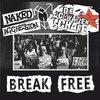 Break Free (split w/ Naked Aggression, 2019)