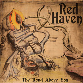 The Road Above You by Red Haven