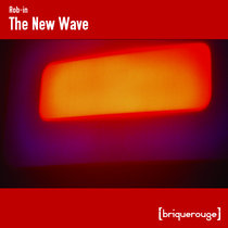 [BR137] : Rob-in - The New Wave cover art